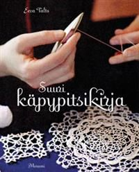 Suuri käpypitsikirja - Eeva Talts - kirja(9789522541987) | Adlibris-verkkokirjakauppa
