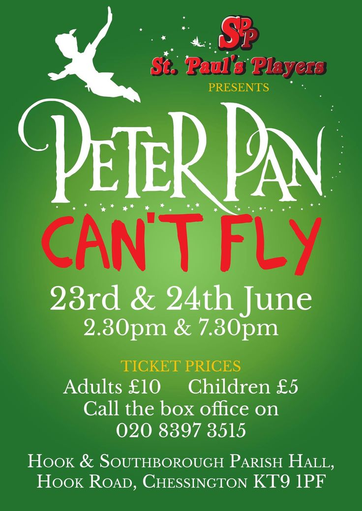 St. Pauls Players Present Peter Pan Cant Fly Matinee 2:30pm 23rd and 24th June in #Chessington