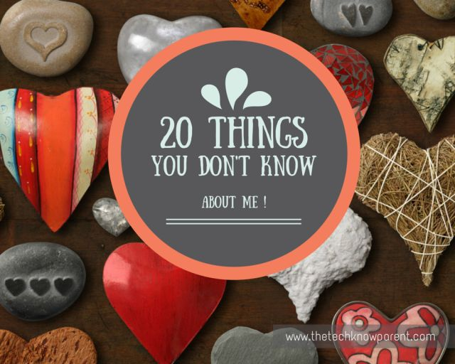 20 Things you don't know about me
