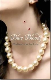 Blue Bloods af Melissa De La Cruz, ISBN 9781905654741