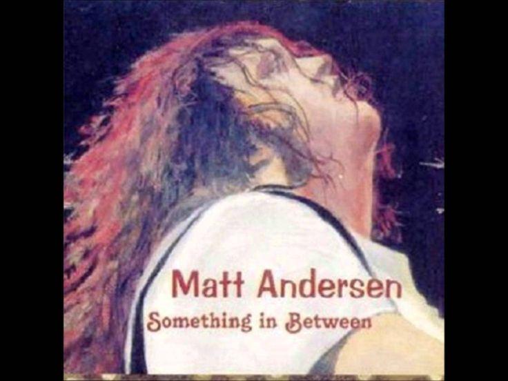 Something In Between - Matt Andersen