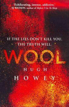 The Wool trilogy by Hugh Howey