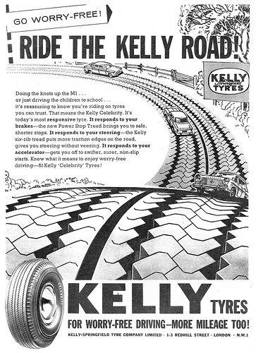 Kelly Tyres z 1963 - firma nie przetrwała, reklama - owszem.  #reklamy #vintage #opony