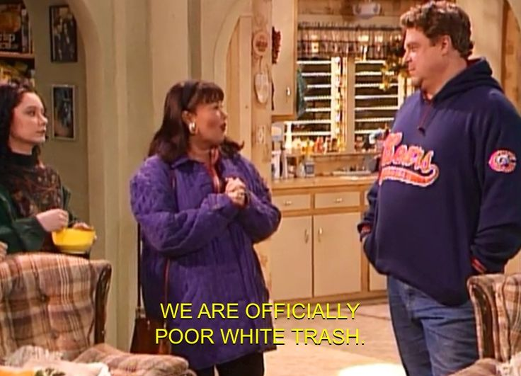 My favorite line of the whole Roseanne tv show cracks me up every time! Haha