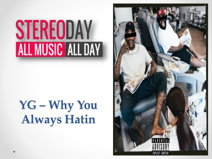 "Stream and download new song ""YG – Why You Always Hatin (Feat. Drake & Kamaiyah)""  http://www.slideshare.net/JesiKa3/yg-why-you-always-hatin"