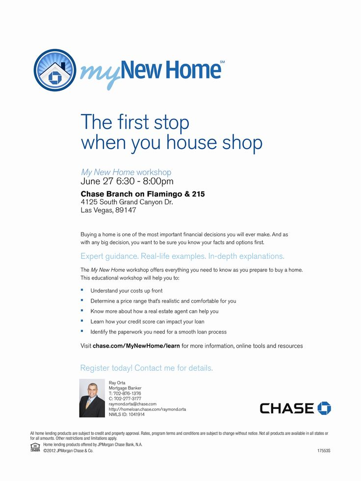 Please join us for a My New Home Workshop, being held on Thursday 6/27/13 @ 6:30pm - 8:00pm. Location is at the Chase Branch on W Flamingo & the 215 (4125 S Grand Canyon Dr Las Vegas, NV 89147).   Buying a home is one of the most important financial decisions you will ever make and as with any big decision, you want to be sure you know your facts and options first.  #TheMayolRealtyGroup