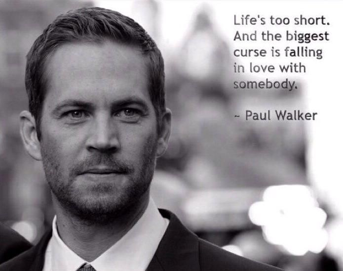 Paul Walker S Best Quote: 1000+ Images About Paul Walker Quotes On Pinterest