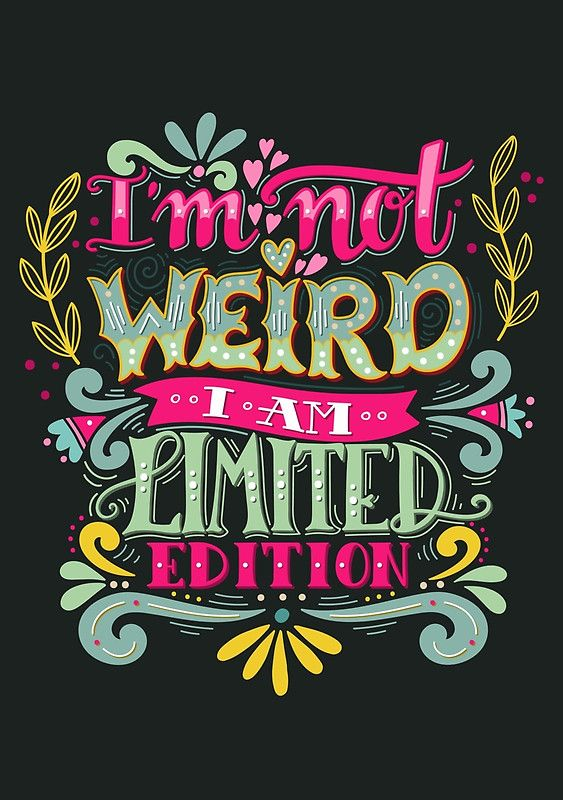 """I'm not weird, I am limited edition."" Gerahmte Wandbilder von Julia Henze | Redbubble"