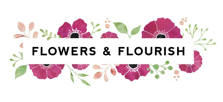 Flowers and Flourish - for Creative Rebels and Sensitive Dreamers