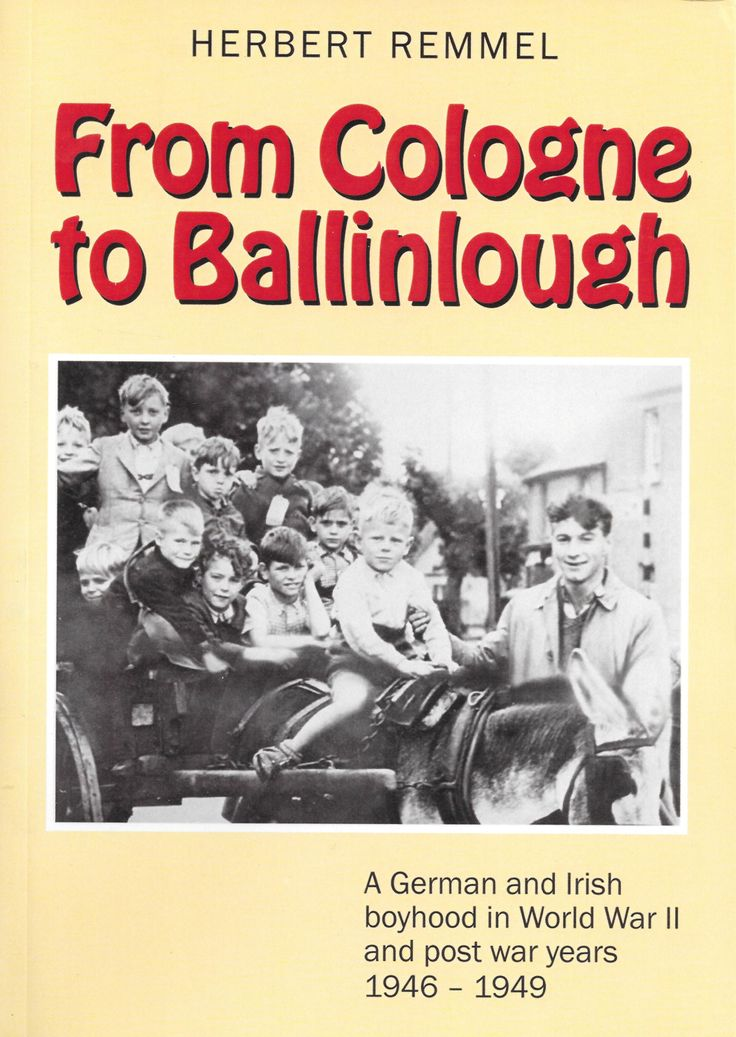 From Cologne To Ballinlough - World War Two - History & Archaeology - Books