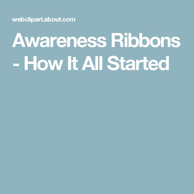 Awareness Ribbons - How It All Started