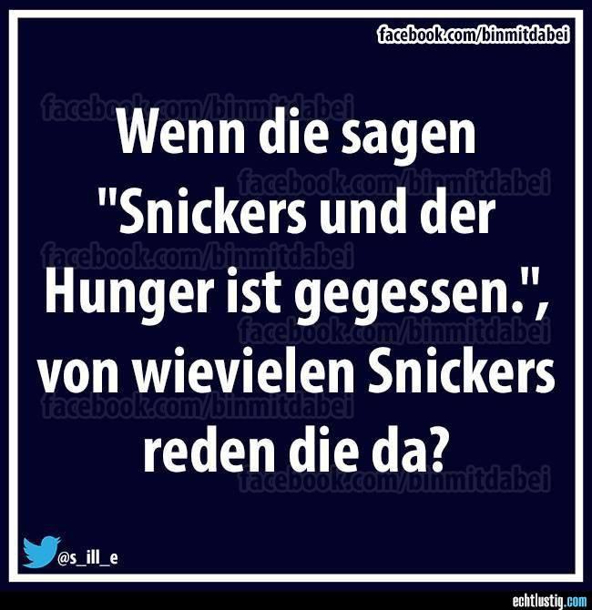 Snickers... und der Hunger ist gegessen