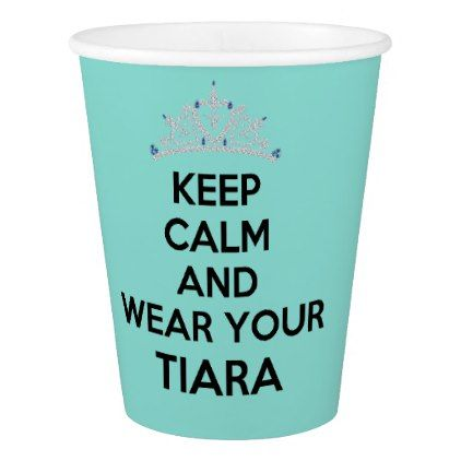 BRIDE & CO Keep Calm Wear Your Tiara Party Cups - wedding party gifts equipment accessories ideas