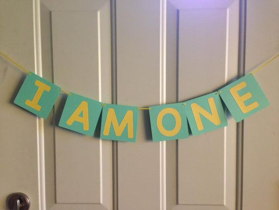 I AM ONE Birthday Banner ~ Ready to Ship ~ Yellow and Mint First Birthday, Photo Prop Banner, 1st birthday, Ready made birthday banner