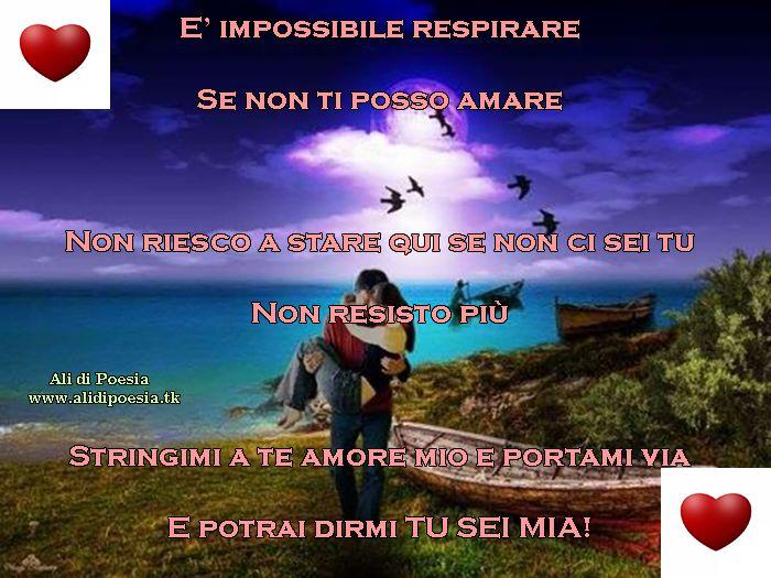 Stringimi A Te Amore Mio E Portami Via Poesie Pinterest