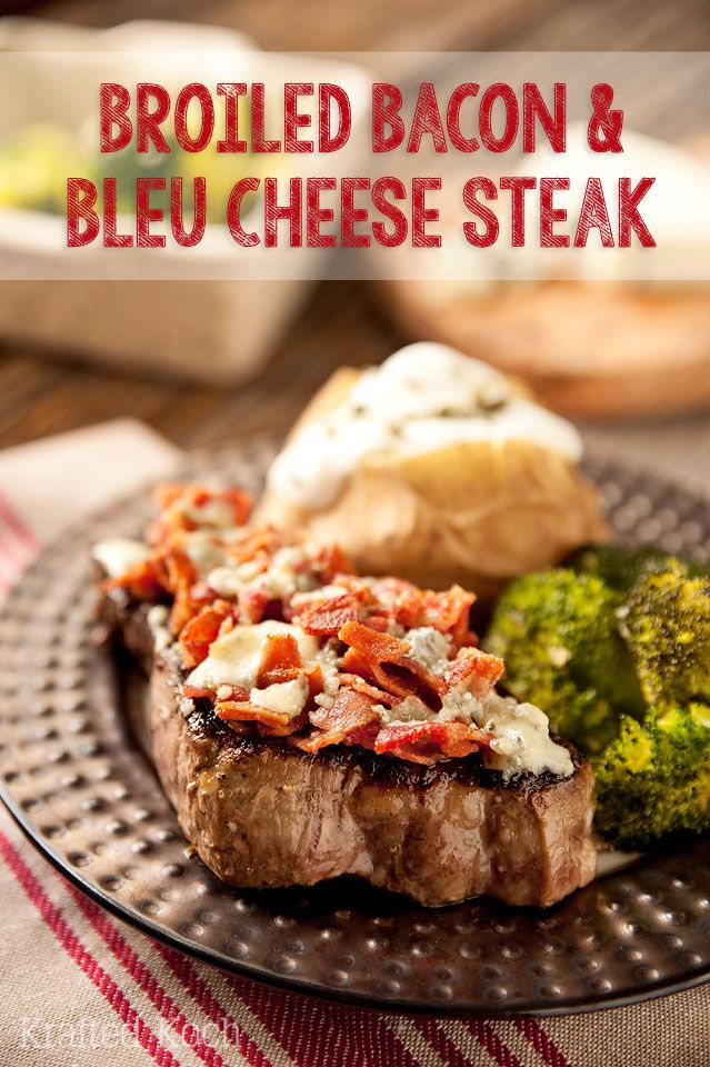 Broiled Bacon & Bleu Cheese Steak - Krafted Koch - A quick and delicious dinner idea!