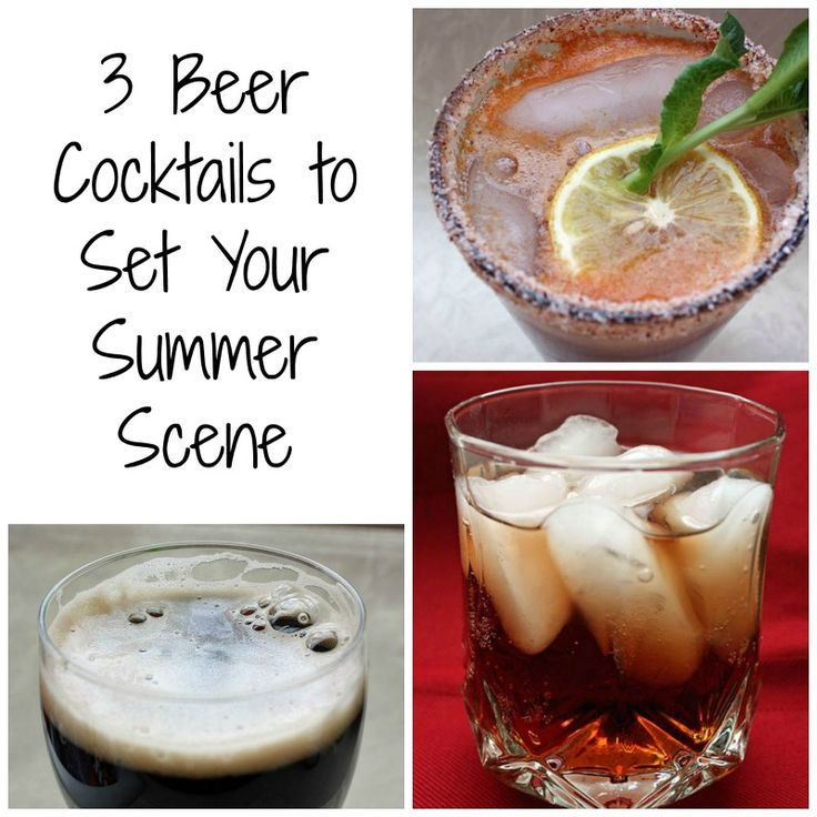 3 Beer Cocktails to Set Your Summer Scene with recipes