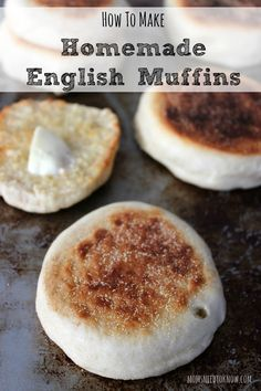 How To Make Homemade English Muffins   This recipe is so stinkin' easy that you will never go back to store-bought again!
