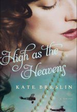 Check out this New Release in Christian Fiction, High as the Heavens, a Novel by Kate Breslin tagged in #Christian #Romance #Historical