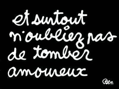 E sobretudo não se esqueça de ser se apaixonar #amour