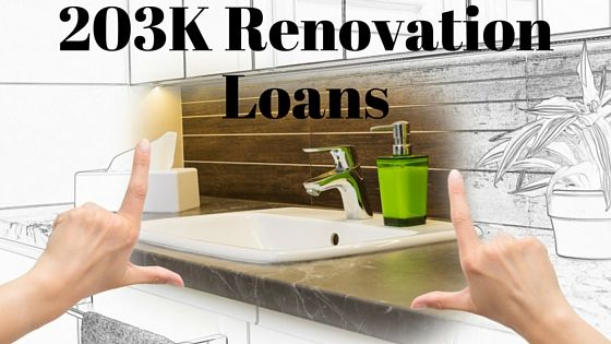 Helpful tips when exploring a 203k renovation loan.