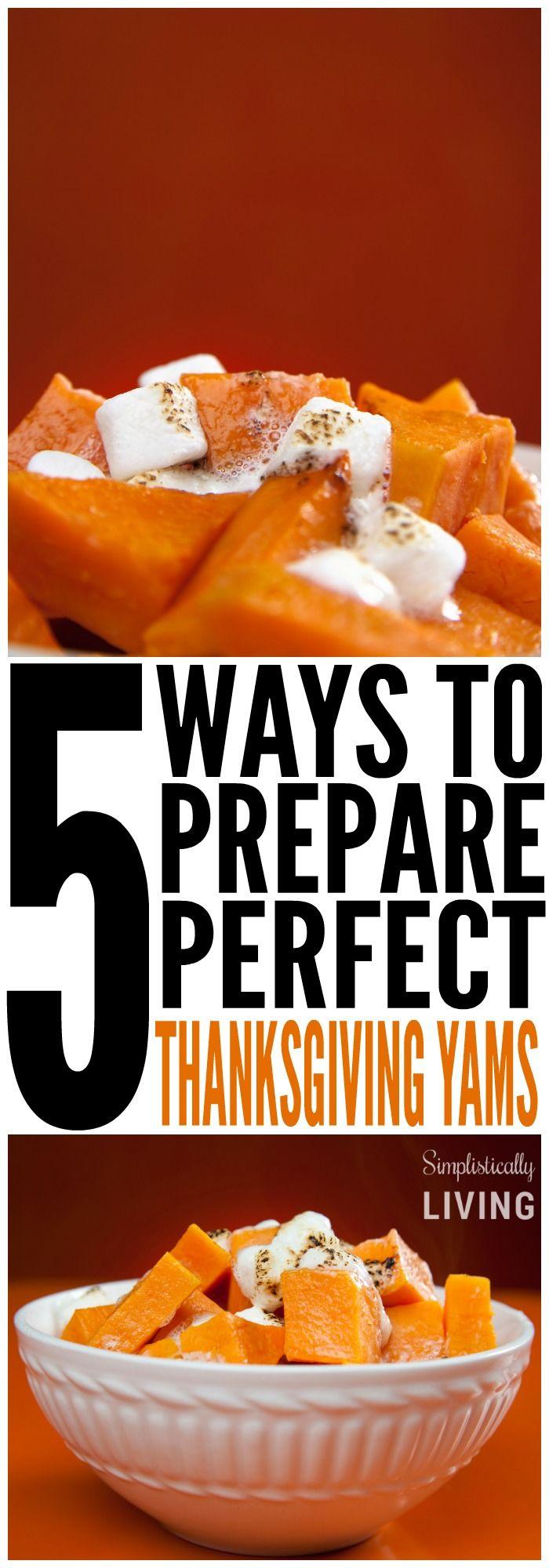 5 Ways to Prepare Perfect Thanksgiving Yams Simplistically Living
