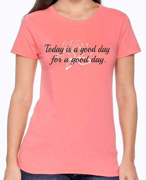Today Is A Good Day For A Good Day Shirt Waco T-shirt Waco