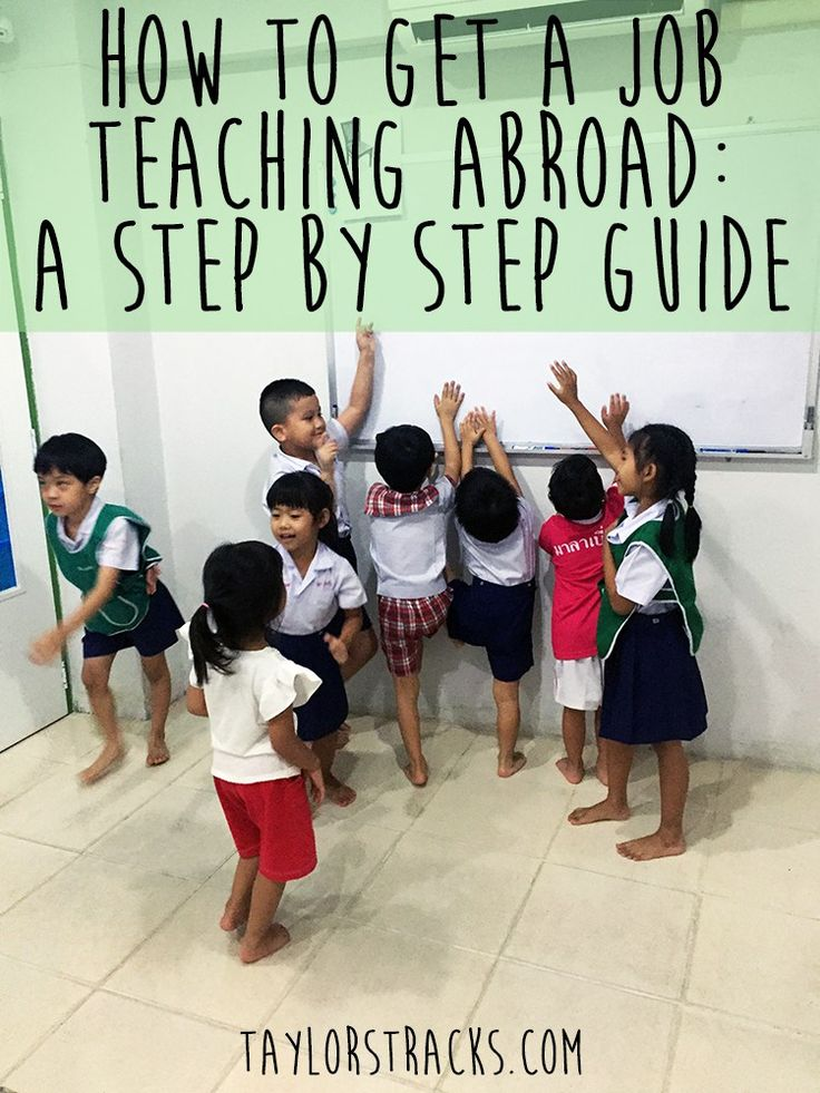 How To Get A Job Teaching Abroad www.taylorstracks.com