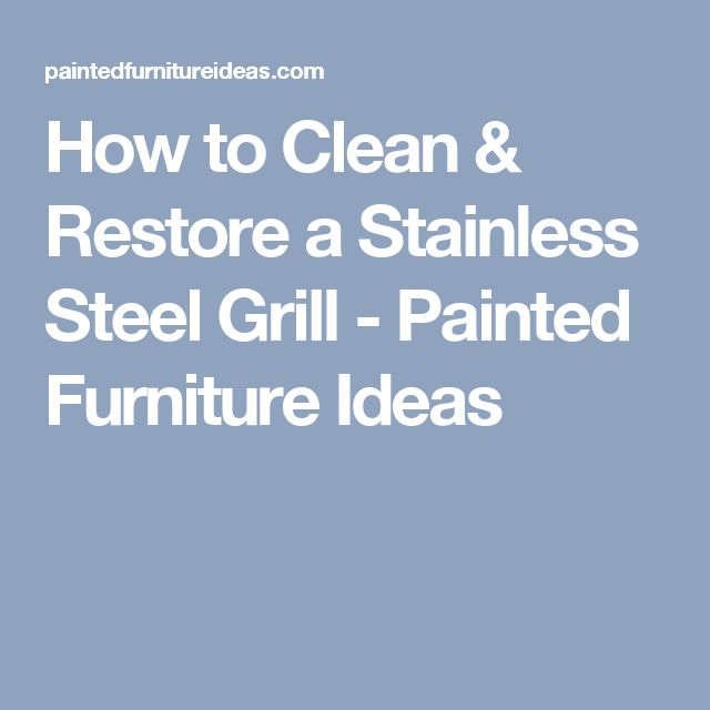 17 Best Ideas About Stainless Steel Grill On Pinterest Stainless Steel Bbq Cool And Great And