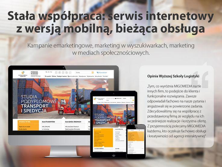 Wyższa Szkoła Logistyki. Stała współpraca: serwis internetowy z wersją mobilną, bieżąca obsługa. #migomedia