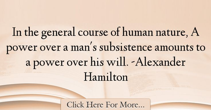 Alexander Hamilton Quotes About Nature - 51545
