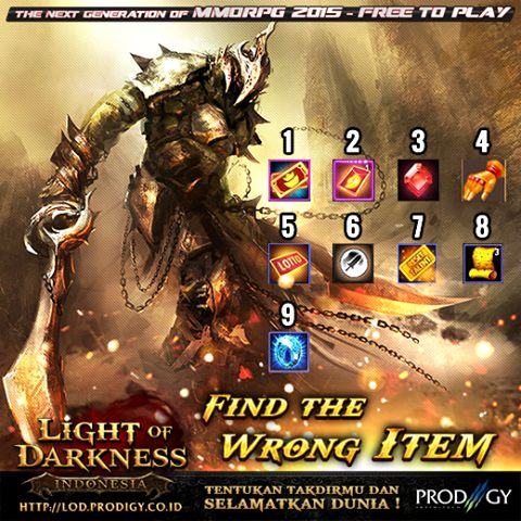 Light of Darkness Indonesia Event Communtiy . Play the best MMORPG 2016 > http://lod.prodigy.co.id/
