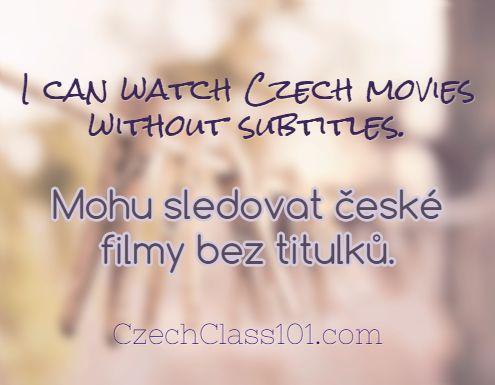 I can watch Czech movies without subtitles. Mohu sledovat české filmy bez titulků. Click here to learn more Czech phrases with our Vocabulary Lists: http://www.czechclass101.com/czech-vocabulary-lists/ #Czech #learnCzech #czechclass101 #CzechRepublic