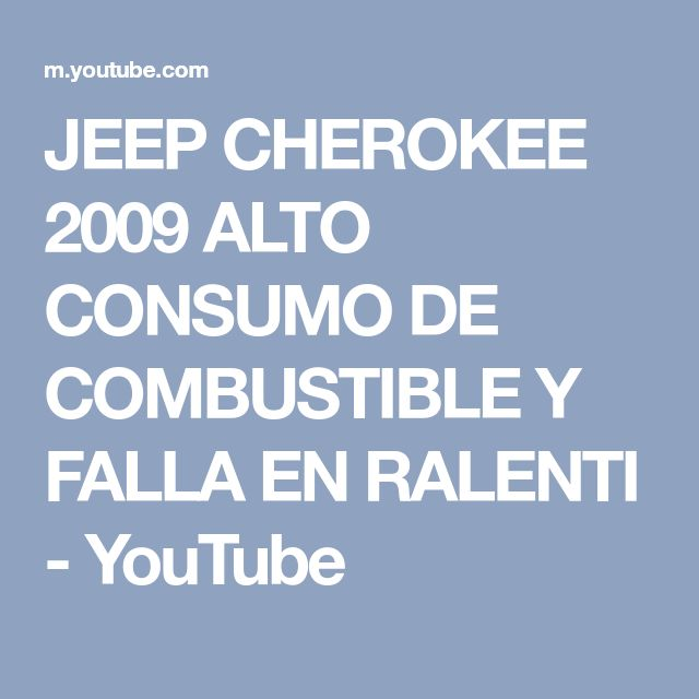 JEEP CHEROKEE 2009 ALTO CONSUMO DE COMBUSTIBLE Y FALLA EN RALENTI - YouTube