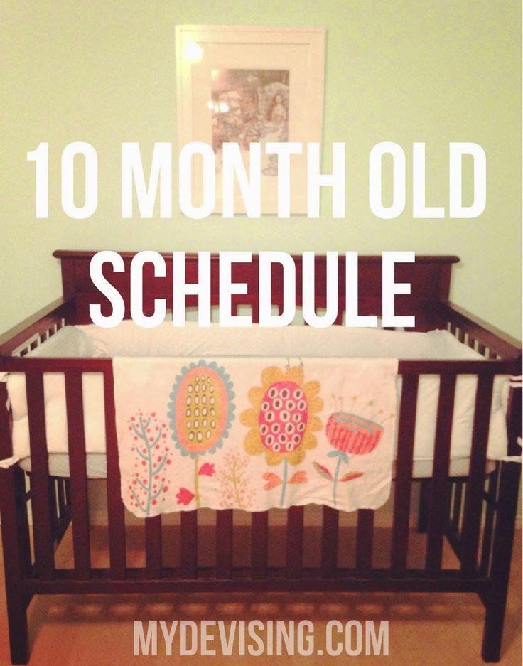 MY DEVISING: 10 month old schedule