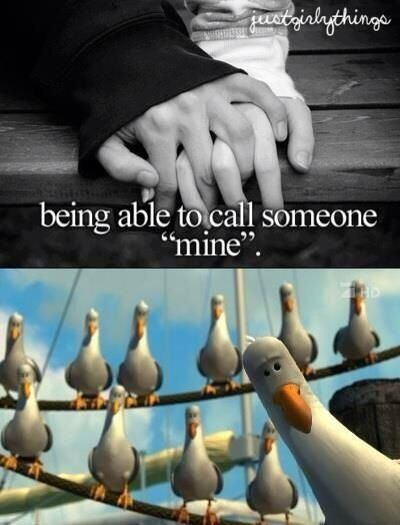 "Everyone remembers those seagulls from Finding Nemo, not by their significance but by ""mine! Mine! Mine!""<<< I know"