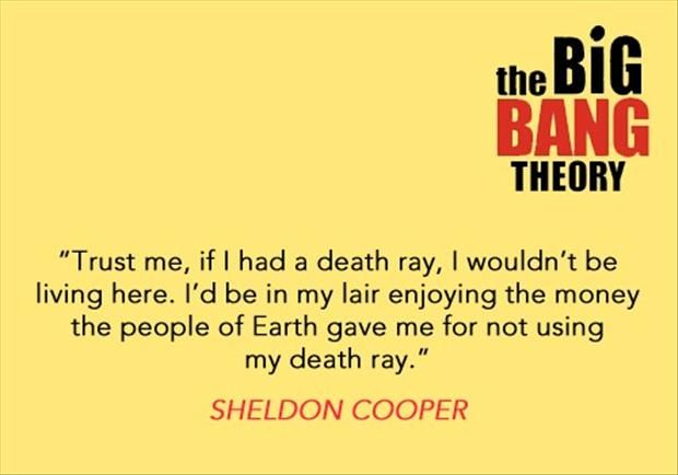 Sheldon Cooper Quote -