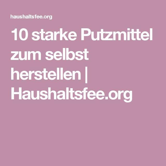 10 starke Putzmittel zum selbst herstellen   Haushaltsfee.org