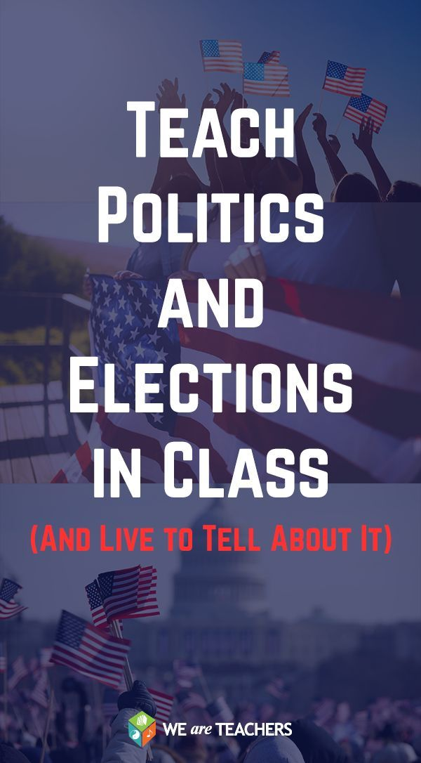 Teach politics in class and live to tell about it. Ideas for middle and high school social studies teachers.