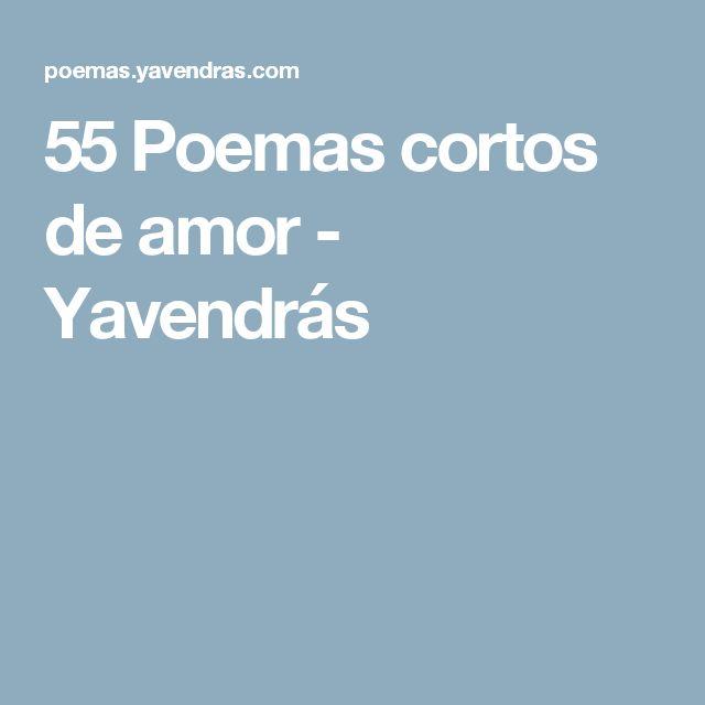 55 Poemas cortos de amor - Yavendrás