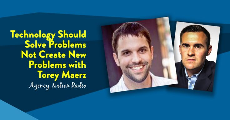 Technology Should Solve Problems Not Create New Problems with Torey Maerz... Learn more at: https://www.agencynation.com/technology-should-solve-problems-not-create-new-problems-with-torey-maerz/