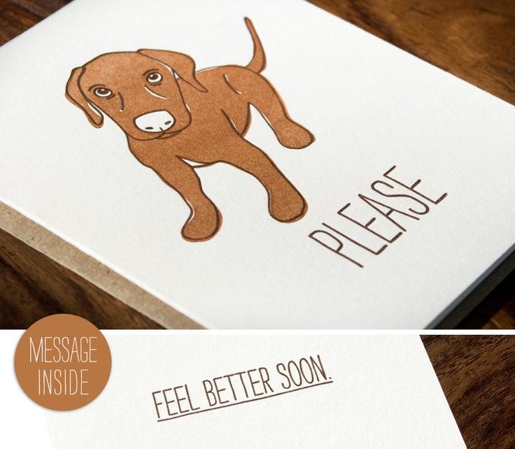 Feel Better Puppy #letterpress card by @Johanna MillerPuppies Cards, Letterpresses Cards, Dogs Letterpresses, Puppies Letterpresses