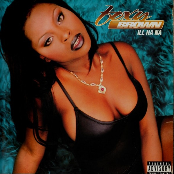 "Foxy Brown ""ILL NA NA"" one of my fave albums!"