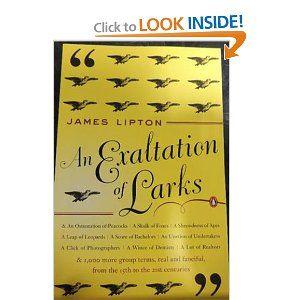 An Exaltation of Larks: The Ultimate Edition: James Lipton: 9780140170962: Amazon.com: Books