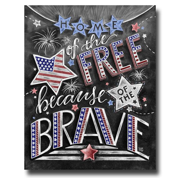 ♥ Home Of The Free Because Of The Brave ♥ ♥ L I S T I N G ♥ Each image is originally hand drawn with chalk and converted digitally. Chalkboard