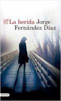 Entre montones de libros: La herida. Jorge Fernández Díaz