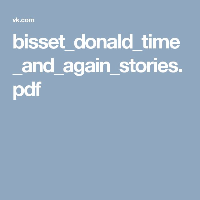 bisset_donald_time_and_again_stories.pdf