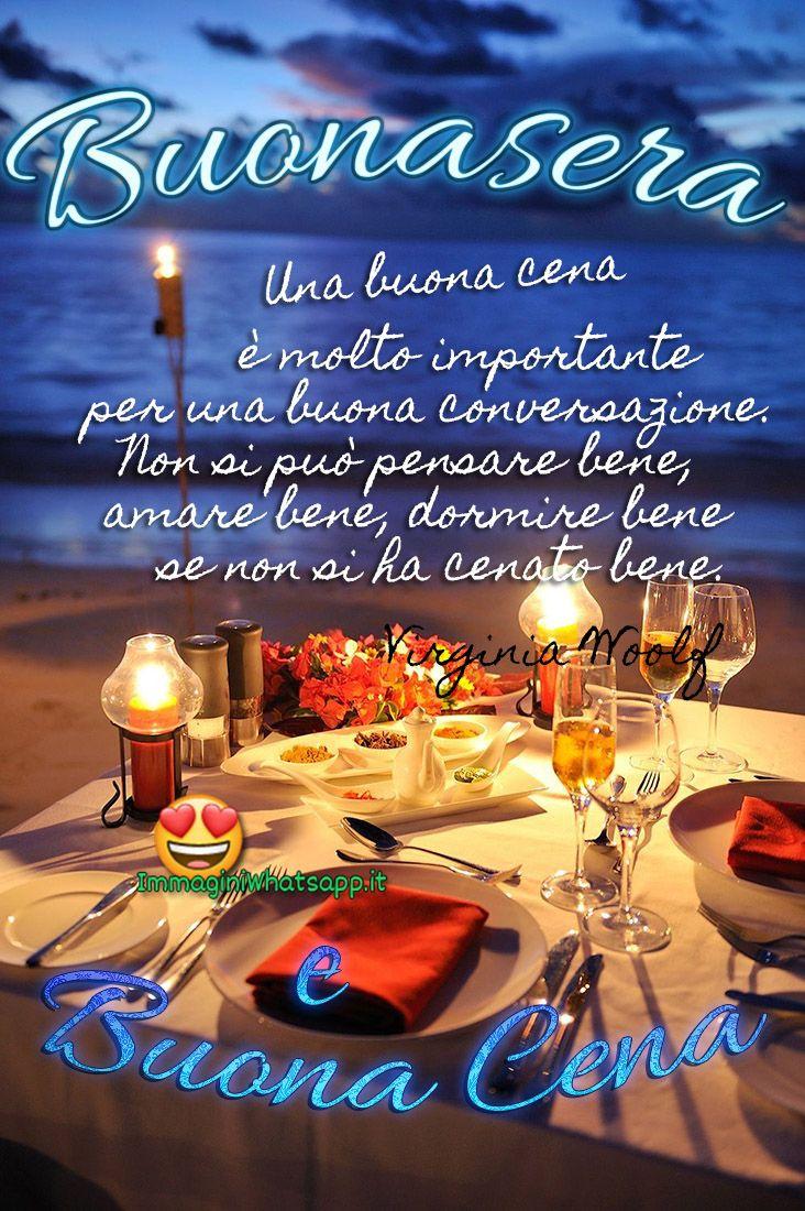 Buonasera E Buona Cena Belle Immagini Good Night Sister Greetings Good Evening