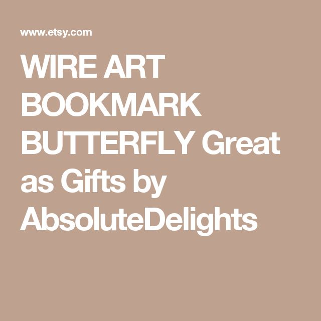 WIRE ART BOOKMARK BUTTERFLY Great as Gifts by AbsoluteDelights