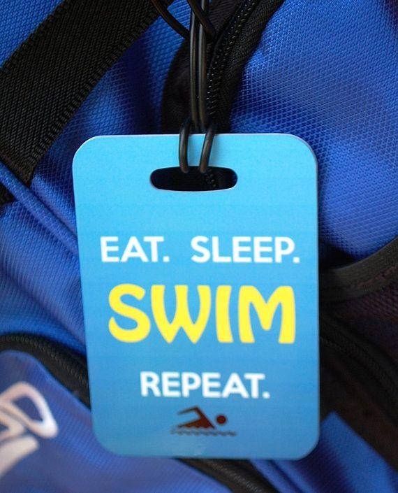 Eat Sleep Swim Repeat Swim Bag Tag Sport Bag Tag by FlipTurnTags, $5.95